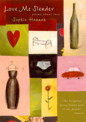 Love ME Slender: Poems about Love: Poems about Falling in Love by Sophie Hannah image