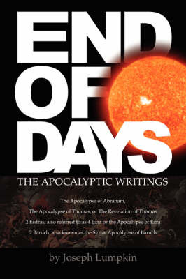 END OF DAYS - The Apocalyptic Writings by Joseph B Lumpkin image