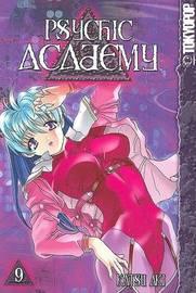 Psychic Academy: v. 9 by Katsu Aki image