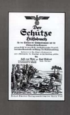 Der Geschutze Hilfsbuch (Rifleman's Handbook) by Hasso von Wedel