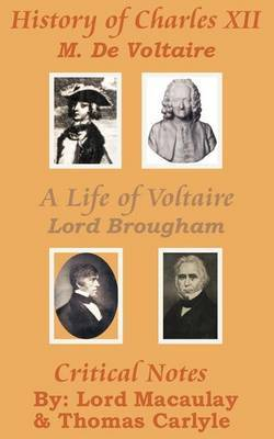 History of Charles XII with a Life of Voltaire by Voltaire image