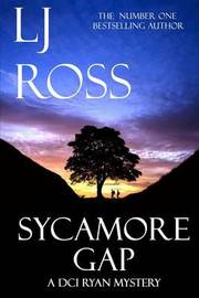 Sycamore Gap: A DCI Ryan Mystery by Lj Ross image