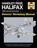 Handley Page Halifax Manual 1939-52 (All Marks) by Jonathan Falconer