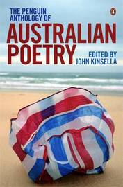 The Penguin Anthology Of Australian Poetry,