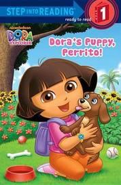 Dora's Puppy, Perrito! by Random House
