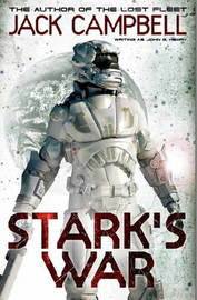 Stark's War (book 1) by Jack Campbell