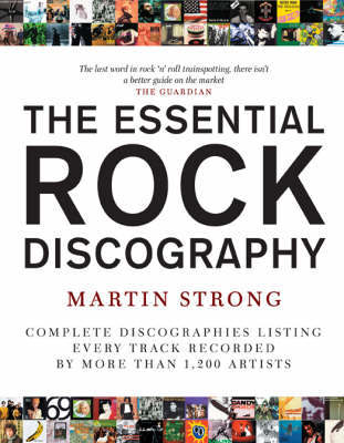 The Essential Rock Discography: v. 1 by Martin C Strong