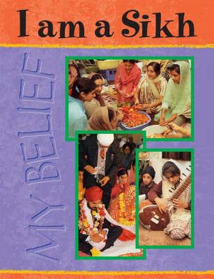 I Am A Sikh by Manju Aggarwal