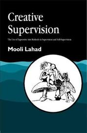 Creative Supervision by Mooli Lahad