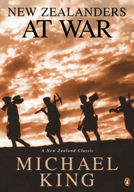 New Zealanders at War by Michael King image