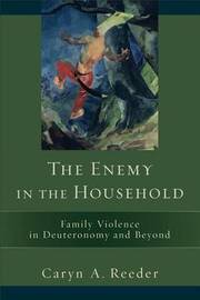 The Enemy in the Household by Caryn A Reeder