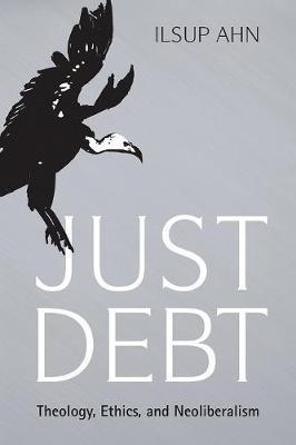 Just Debt by Ilsup Ahn