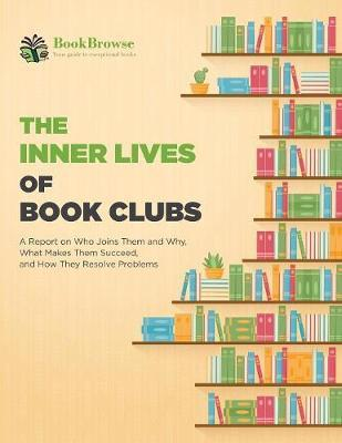 The Inner Lives of Book Clubs by Bookbrowse