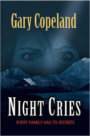 Night Cries by Gary Copeland