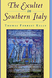 The Exultet in Southern Italy by Thomas Forrest Kelly image
