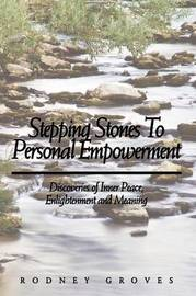 Stepping Stones To Personal Empowerment by Rodney Groves image