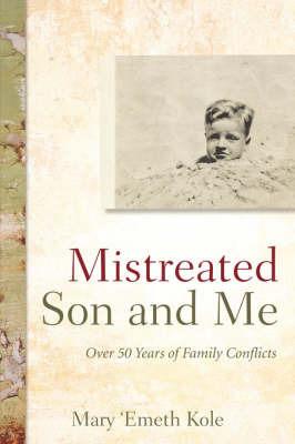 Mistreated Son and Me by Mary, 'Emeth Kole