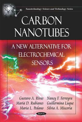 Carbon Nanotubes by Gustavo A. Rivas