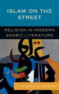 Islam on the Street by Muhsin Al-Musawi