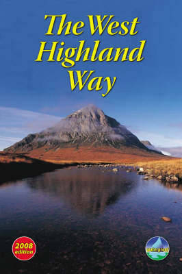 The West Highland Way: 2008 by Jacquetta Megarry