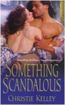 Something Scandalous by Christie Kelley image