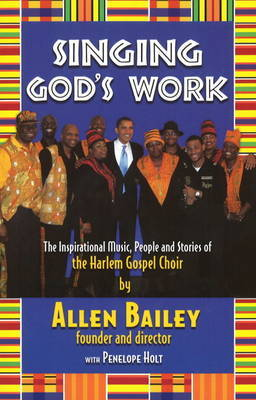 Singing God's Work by Allen Bailey