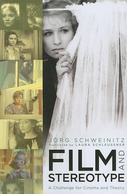 Film and Stereotype by Jorg Schweinitz image