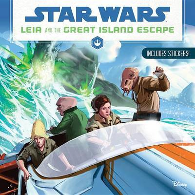 Star Wars: Leia and the Great Island Escape by Jason Fry image