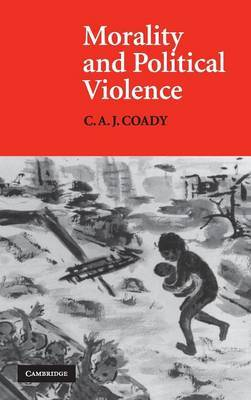 Morality and Political Violence by C.A.J. Coady image