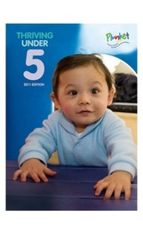 Thriving Under Five: 2011 Edition by Royal New Zealand Plunket Society