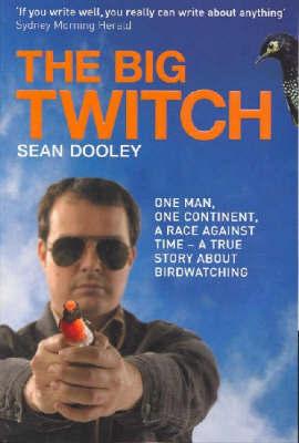 The Big Twitch by Sean Dooley