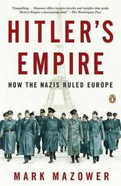 Hitler's Empire by Mark Mazower