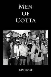 Men of Cotta by Kim Rose