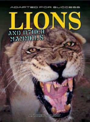 Lions and other mammals by Andrew Solway image