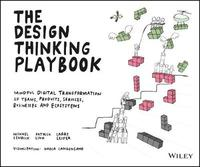 The Design Thinking Playbook by Michael Lewrick