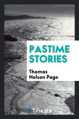 Pastime Stories by Thomas Nelson Page image