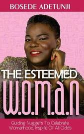 The Esteemed Woman by Bosede Adetunji image
