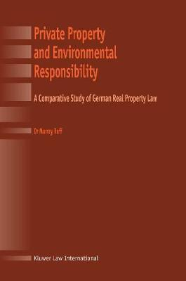 Private Property and Environmental Responsibility by Murray Raff
