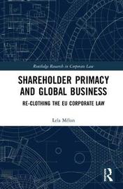 Shareholder Primacy and Global Business by Lela Melon