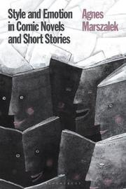 Style and Emotion in Comic Novels and Short Stories by Agnes Marszalek