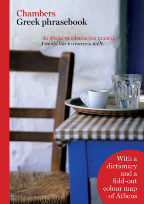 Chambers Greek Phrasebook by . Chambers