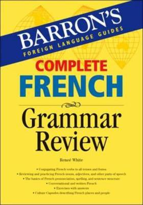 Complete French Grammar Review by Renee White image