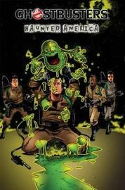Ghostbusters Volume 3 Haunted America by Erik Burnham