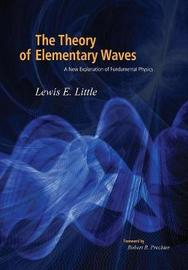 The Theory of Elementary Waves by Lewis Little image