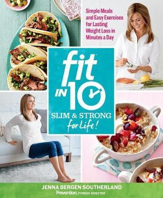Fit in 10: Slim & Strong for Life! by Jenna Bergen Southerland image