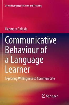 Communicative Behaviour of a Language Learner by Dagmara Galajda