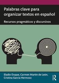 Palabras clave para organizar textos en espanol by Eladio Duque