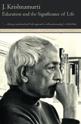 Education and the Significance of Life by J Krishnamurti image