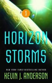 Horizon Storms (Saga of Seven Suns #3) by Kevin J. Anderson