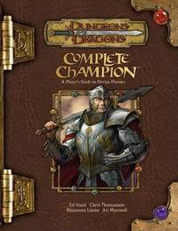 Complete Champion: A Player's Guide to Devine Heroes by Ed Stark image